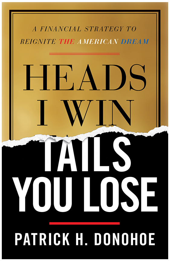Heads I Win, Tails You Lose